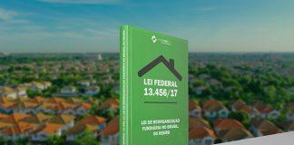 Lei Federal 13.456/17, Lei de Reorganização Fundiária no Brasil, ou REURB