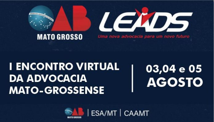 OAB - LEADS - I ENCONTRO VIRTUAL DA ADVOCACIA MATO - GROSSENSE