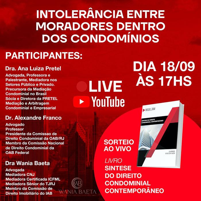 Live: Intolerância entre Moradores de Condomínios
