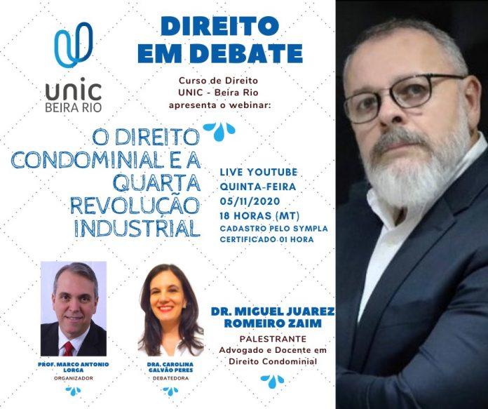 Curso de Direito UNIC - Beira-Rio apresenta o webinar: O Direito Condominial e a Quarta Revolução Industrial.